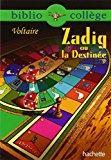 Zadig ou la destinée: Voltaire