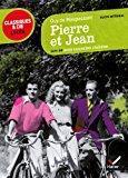 Pierre et jean: suivi de trois nouvelles: Maupassant (de), Guy