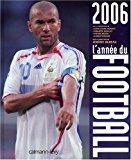 L'année du football 2006: Bureau, Jérôme