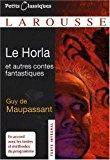 Le horla : et autres contes fantastiques: Maupassant, Guy De