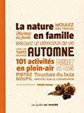 La nature en famille, automne : 101: Luneau, Patrick