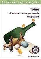 Toine et autres contes normands: Maupassant, Guy De
