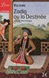 Zadig ou la destinée suivi de micromégas: Voltaire
