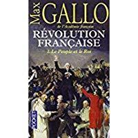 Révolution française 1. le peuple et le: Max Gallo