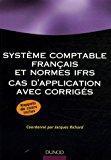 Système comptable français et normes ifrs : Richard, Jacques