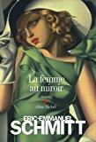 La femme au miroir: Eric-emmanuel Schmitt