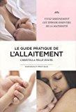 Guide de l'allaitement: Christilla Pellé-douël