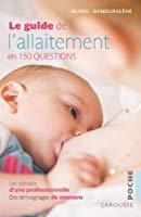 Le guide de l'allaitement: Ighmouracène, Muriel