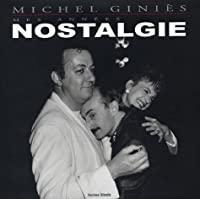 Mes années nostalgie: Michel Giniès