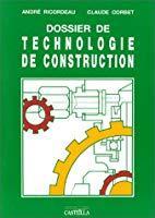 Dossier de technologie de construction: Ricordeau, André