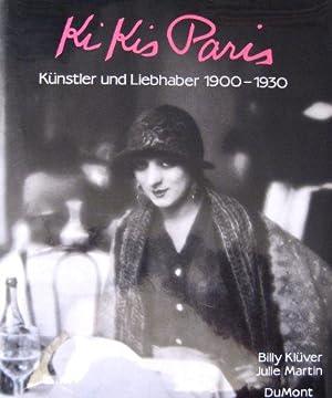 Kikis Paris. Künstler und Liebhaber 1900 -: Klüver, Billy, Julie