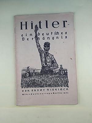 Hitler - ein deutsches Verhängnis.: Niekisch, Ernst und