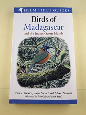Birds of Madagascar and the Indian Ocean islands. Seychelles, Comoros, Mauritius, Reunion and Rod...