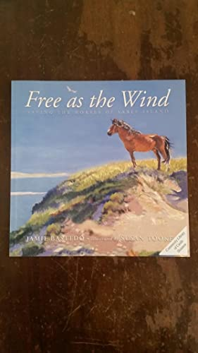 Free as the Wind, Saving the Horses: Bastedo, Jamie
