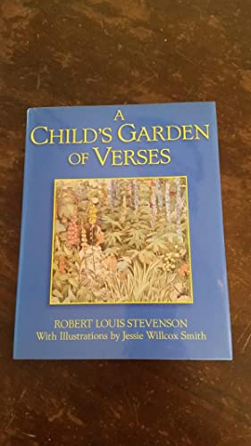 A Child's Garden of Verses: Stevenson, Robert Louis