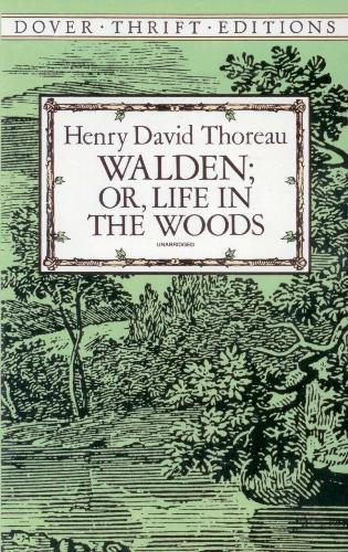 Walden; Or, Life in the Woods (Dover Thrift Editions): Thoreau, Henry David