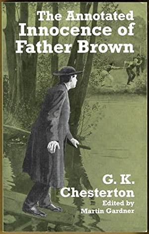 The Annotated Innocence of Father Brown: Chesterton, G. K.