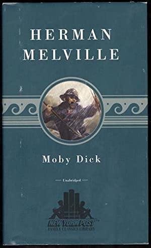 Moby Dick (Unabridged): New York Post Family: Melville, Herman
