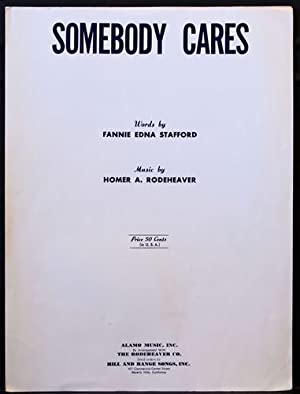 Somebody Cares Sheet Music (Vocal, Piano, Ukelele): Stafford, Fannie Edna [words]; Rodeheaver, ...