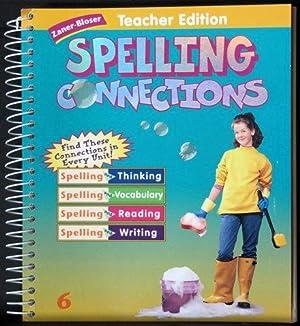 Spelling connections grade 6 abebooks zaner bloser spelling connections grade 6 teacher edition gentry j richard sciox Gallery
