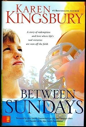 Between Sundays (Baxter Family Drama Series): Kingsbury, Karen