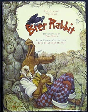 The Classic Tales of Brer Rabbit: Daily, Don; Harris,