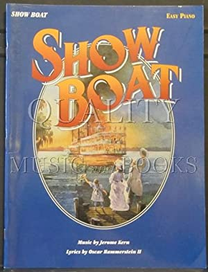 Show Boat Easy Piano Solos: Kern, Jerome [Composer]; Hammerstein II, Oscar [Composer];