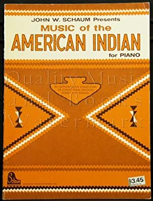 Music of the American Indian for Piano: Schaum, John W.