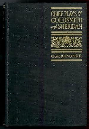 Chief Plays of Goldsmith and Sheridan: She: Goldsmtih, Oliver; Sheridan,