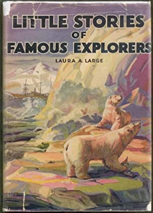 Little stories of famous explorers: Laura Antoinette Stevers