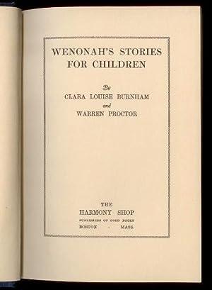 Wenonah's stories for children: Clara Louise Burnham