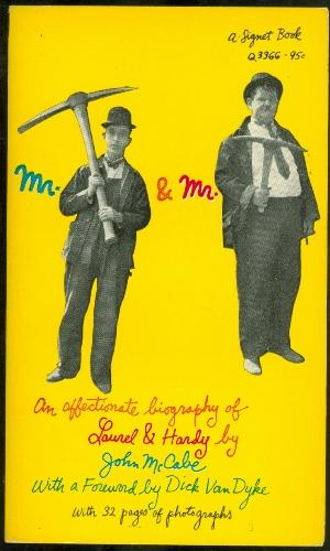 Mr. Laurel and Mr. Hardy: An Affectionate: McCabe, John; Van