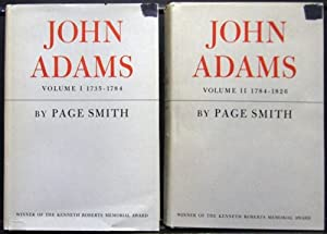 John Adams Volume I & II: Page Smith