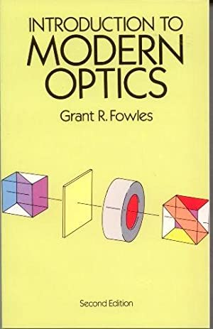 Introduction to Modern Optics (Dover Books on Physics): Fowles, Grant R.; Physics