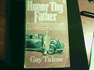 Honor Thy Father: The family Portrait of: Gay Talese