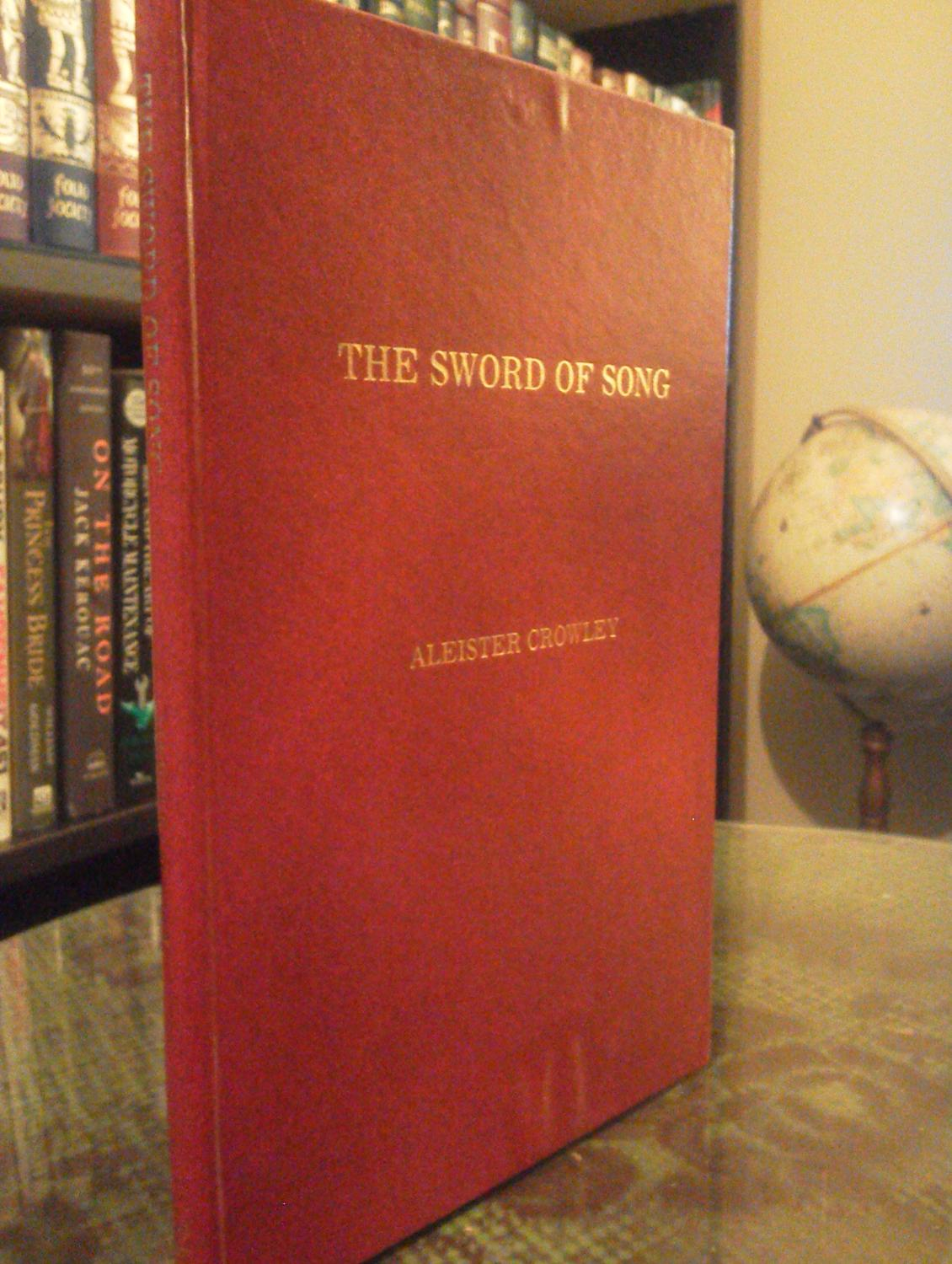 The Sword of Song: Called by Christians the Book of the Beast: Crowley, Aleister