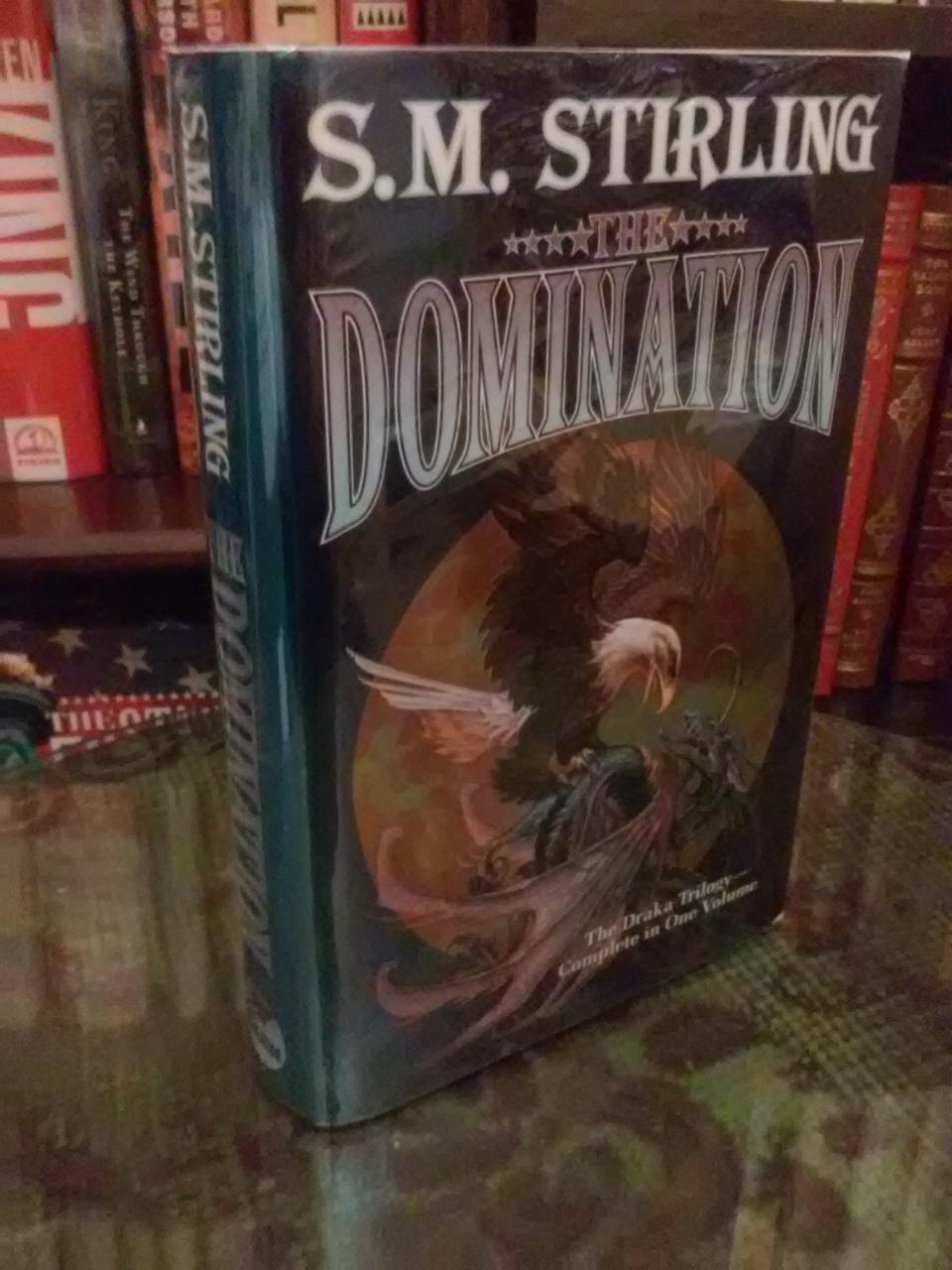 The Domination: The Draka Trilogy Complete in One Volume