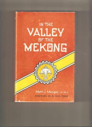 In the Valley of the Mekong