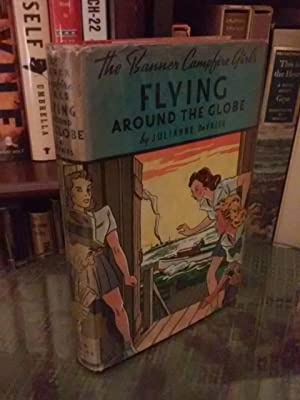 The Campfire Girls: Flying Around The Globe