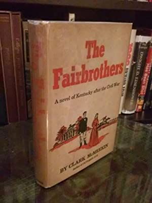 The Fairbrothers: A Novel of Kentucky After the Civil War