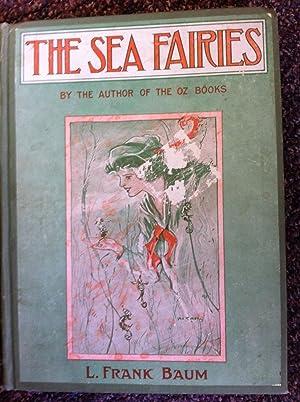 The Sea Fairies: L. Frank Baum;