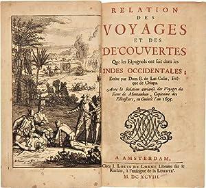 RELATION DES VOYAGES ET DES DE'COUVERTES QUE: Las Casas, Bartolomé