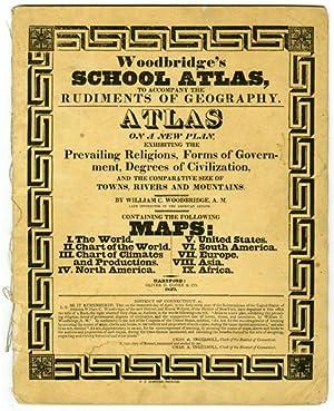 WOODBRIDGE'S SCHOOL ATLAS, TO ACCOMPANY THE RUDIMENTS: Woodbridge, William C.: