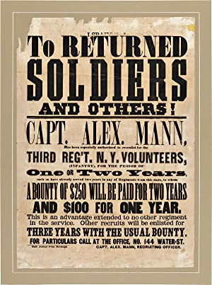 TO RETURNED SOLDIERS AND OTHERS! CAPT. ALEX.: Civil War]: