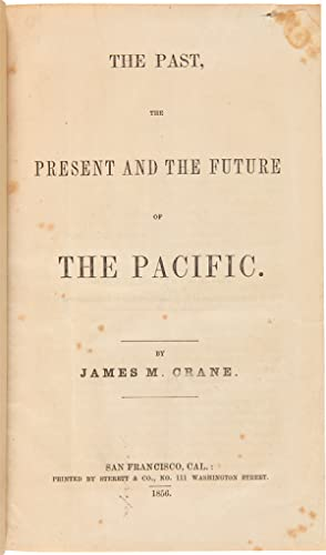 THE PAST, PRESENT AND FUTURE OF THE PACIFIC