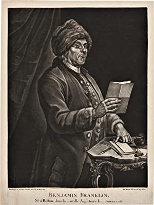 BENJAMIN FRANKLIN. NÉ À BOSTON, DANS LA NOUVELLE ANGLETERRE LE 17 JANVIER 1706 [caption title]