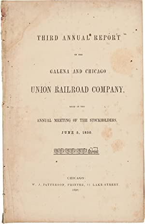 THIRD ANNUAL REPORT OF THE GALENA AND CHICAGO UNION RAILROAD COMPANY.