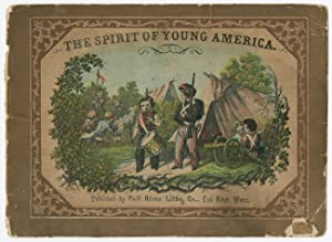 THE SPIRIT OF YOUNG AMERICA. A SERIES OF SEVEN PICTURES IN NINE COLORS, IN OIL. WITH DESCRIPTIVE ...