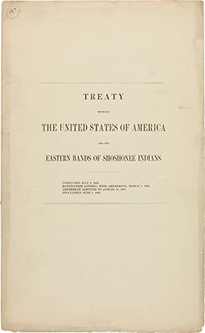 TREATY BETWEEN THE UNITED STATES OF AMERICA AND THE EASTERN BANDS OF SHOSHONEE INDIANS