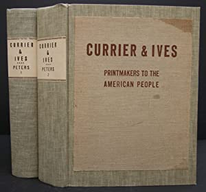 CURRIER & IVES PRINTMAKERS TO THE AMERICAN PEOPLE.